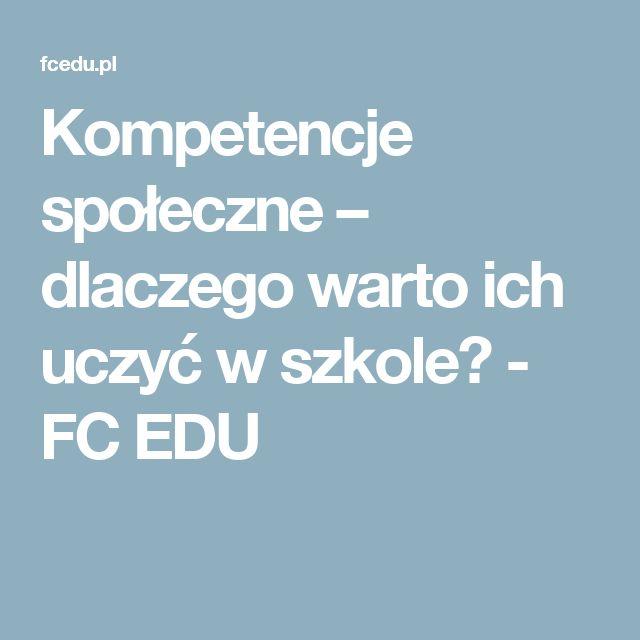 Kompetencje społeczne – dlaczego warto ich uczyć w szkole? - FC EDU