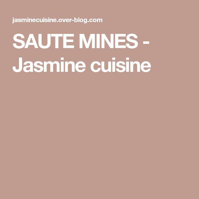 SAUTE MINES - Jasmine cuisine