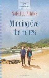 "Iola's Christian Reads ~ Review: Winning Over the Heiress by Narelle Atkins ""Fun Yet Thought-Provoking"""