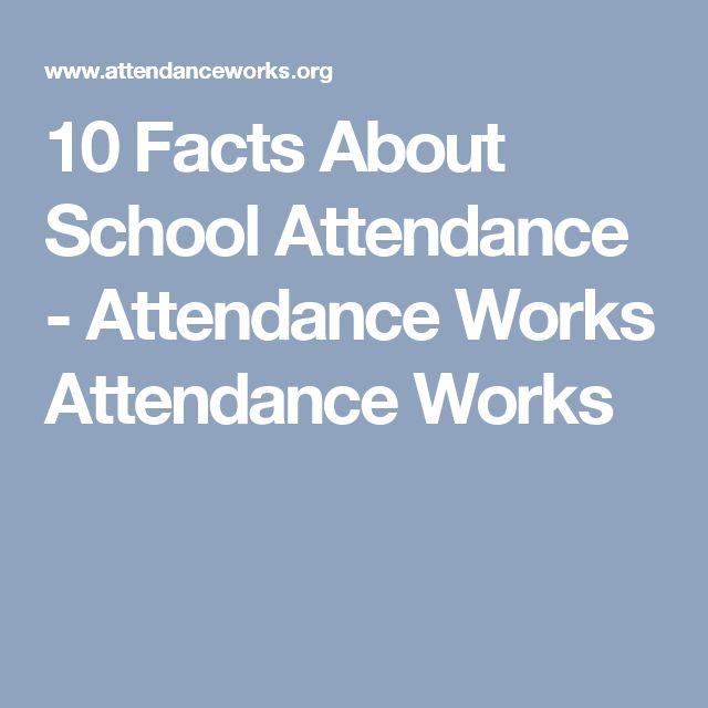 10 Facts About School Attendance - Attendance Works Attendance Works
