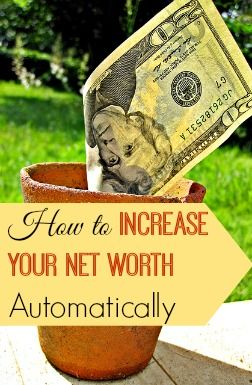 Wondering how to increase your net worth? Find out one easy way to increase your net worth AUTOMATICALLY! Don't stress- it's easier than you think. ;-)