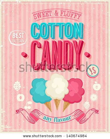 Vintage Cotton Candy Poster. Vector illustration. by avian, via Shutterstock