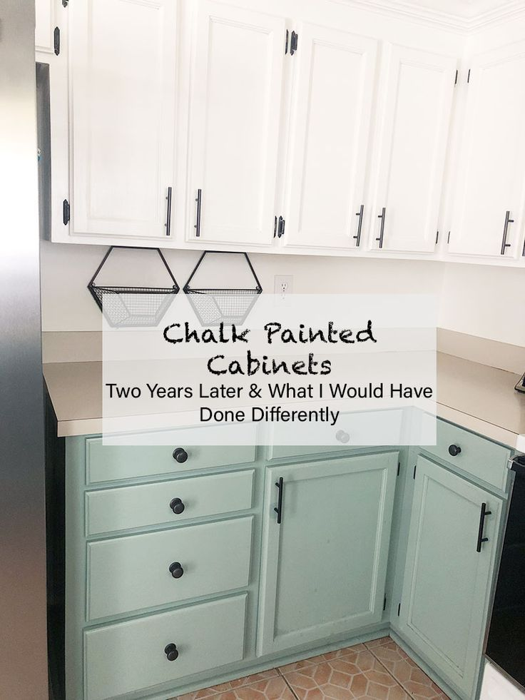 How My Chalk Painted Cabinets Have Held Up In 2020 Chalk Paint Kitchen Cabinets Chalk Paint Cabinets Chalk Paint Kitchen