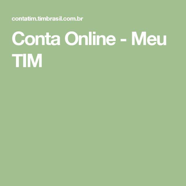 Conta Online - Meu TIM