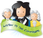 Listen to the Composers... links of composers, according to time period...click and listen (www.dsokids.com)