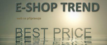 E-shop: výhodně, levně, kvalitně – ESHOP TREND >>> http://www.eshop-trend.cz/