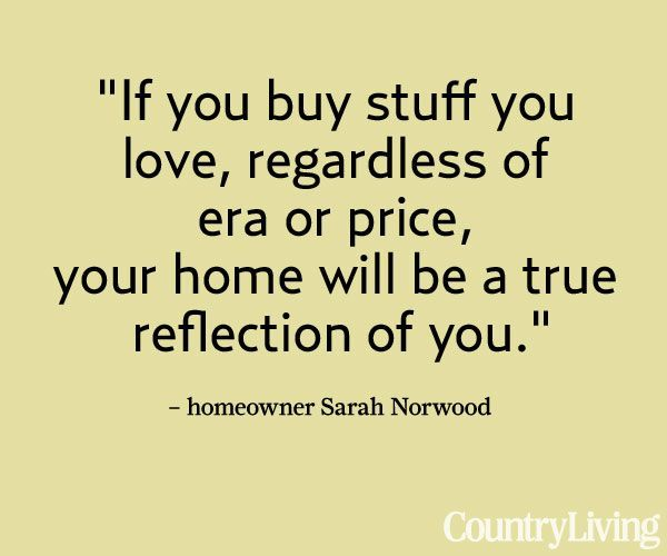 53 Best Home Decorating Quotes + Wisdom Images On Pinterest