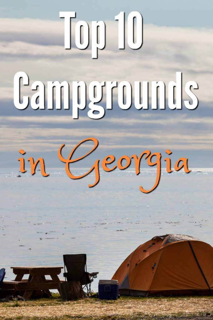 16 Best Campgrounds In Georgia Camping Travel Guide For