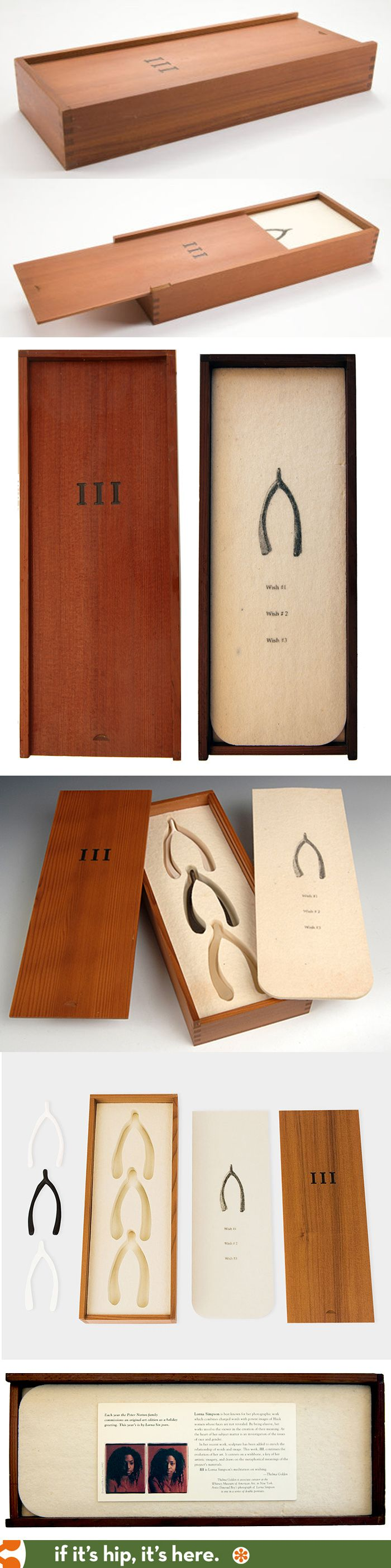 The beautiful packaging for Lorna Simpson's III Wishbones. Engraved wooden box, letter pressed cards and 3 wishbones.