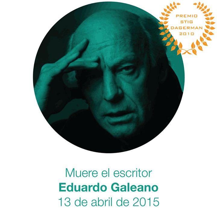 """Hoy se cumple un año de la muerte del periodista escritor y novelista uruguayo Eduardo Galeano autor de las obras """"Las venas abiertas de América Latina"""" (1971) y """"Memoria del fuego"""" (1986)."""