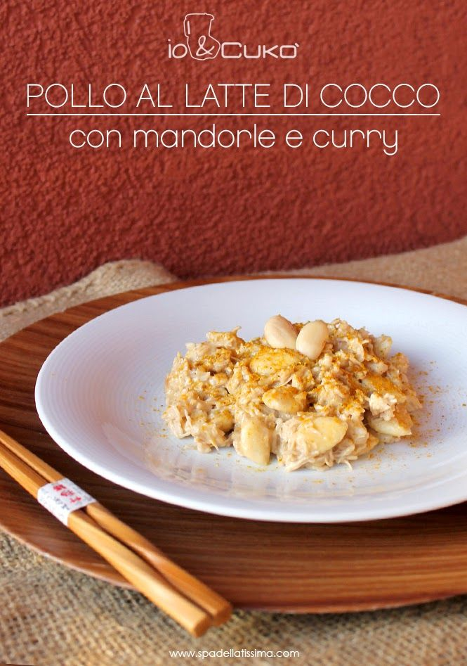 Pollo al latte di cocco con mandorle e curry