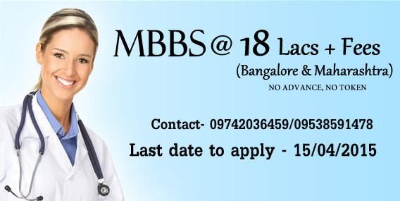 We provide  MBBS admissions in Karnataka , Maharashtra and other states top medical colleges.For more Information please visit Myadmissiononline.com or mail us at info@myadmissiononline.com
