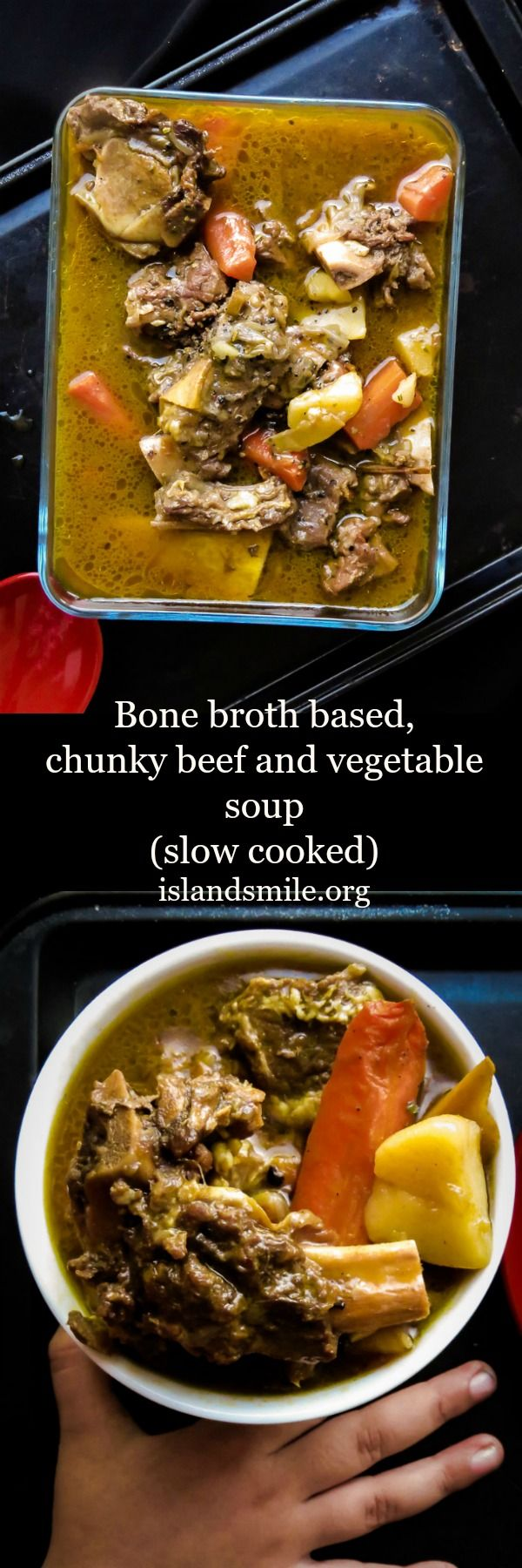 bone-broth-based-chunky-beef-and-vegetable-soupslow-cooked-islandsmile.org Bone broth based, chunky beef and vegetable soup. Big, bold flavors to feed your family.The longer you cook the tastier it is.