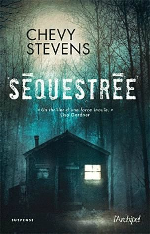 Chevy Stevens J'ai découvert ce roman grâce à Pitiponks. Tout de suite, j'ai été emballée à la lecture de sa chronique, et il en a été de même dès les premières pages du roman. Annie ét…