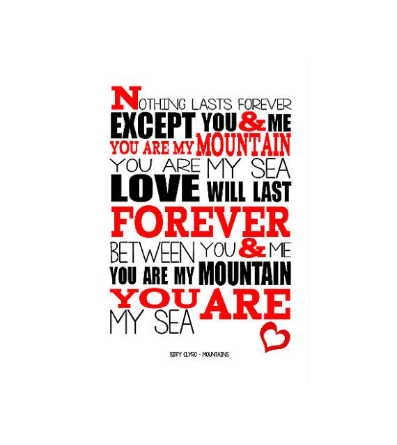 A3 Biffy Clyro Mountains  Print Typography song by RTprintdesigns, £11.99. Need this!!