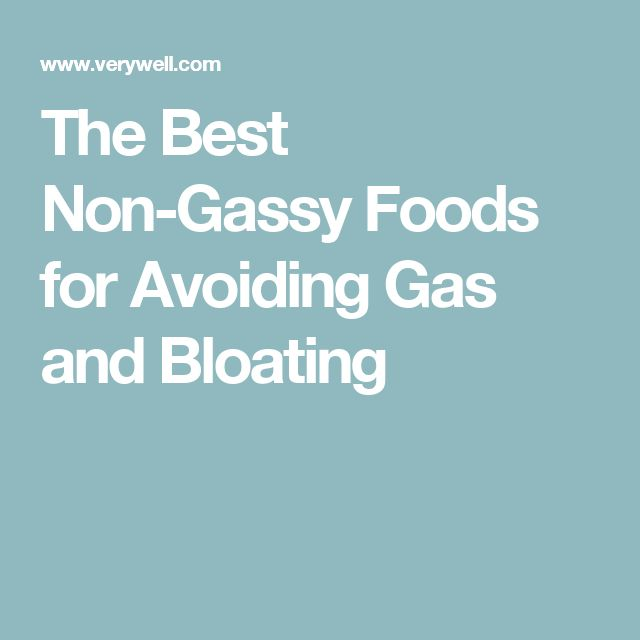 The Best Non-Gassy Foods for Avoiding Gas and Bloating