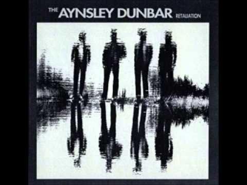 Aynsley Dunbar Retaliation - Call My Woman