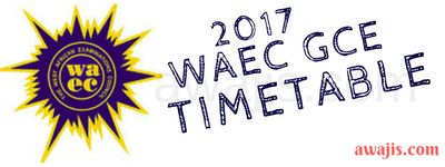 WAEC GCE Timetable 2017 - Nov / Dec External Time table for Mobile Phone