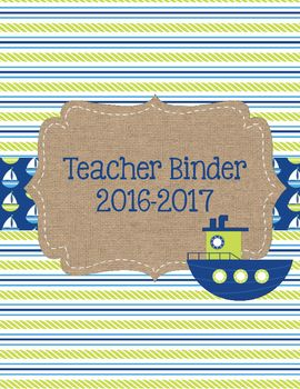 "Hoist Your Sail! Lime green and blue nautical teacher binder. Includes: Cover 2016-2017AttendanceProfessional DevelopmentIEPs & 504sParent ContactsSub PlansCalendars and SchedulesFaculty Meeting NotesLesson PlansMathScienceSocial StudiesEnglish/Language ArtsWritingBenchmarksCommon CoreTo Do Lists...ObservationsParent InformationStudent PasswordsEmergency ProceduresStudent BirthdaysPacing GuidesClassroom NewslettersDaily 5ReadingSight WordsSpellingWord WorkVocabulary Phonics3"" and 2"" binde..."