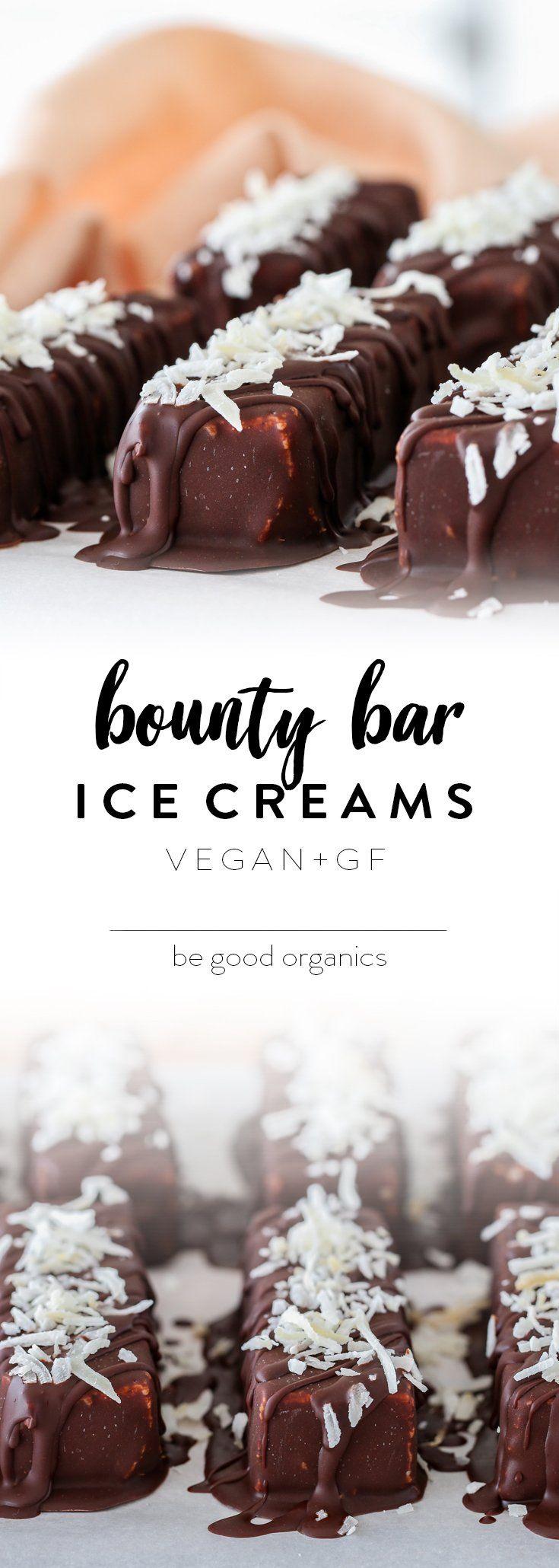 Bounty Bar Ice Creams – Be Good Organics Nur 9 Zutaten, 2 einfache Schritte. Vegan …   – icecream vegan – eis, eis, eis..!
