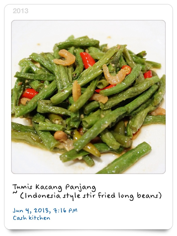 Stir Fried Long Beans ( Indonesia Style)