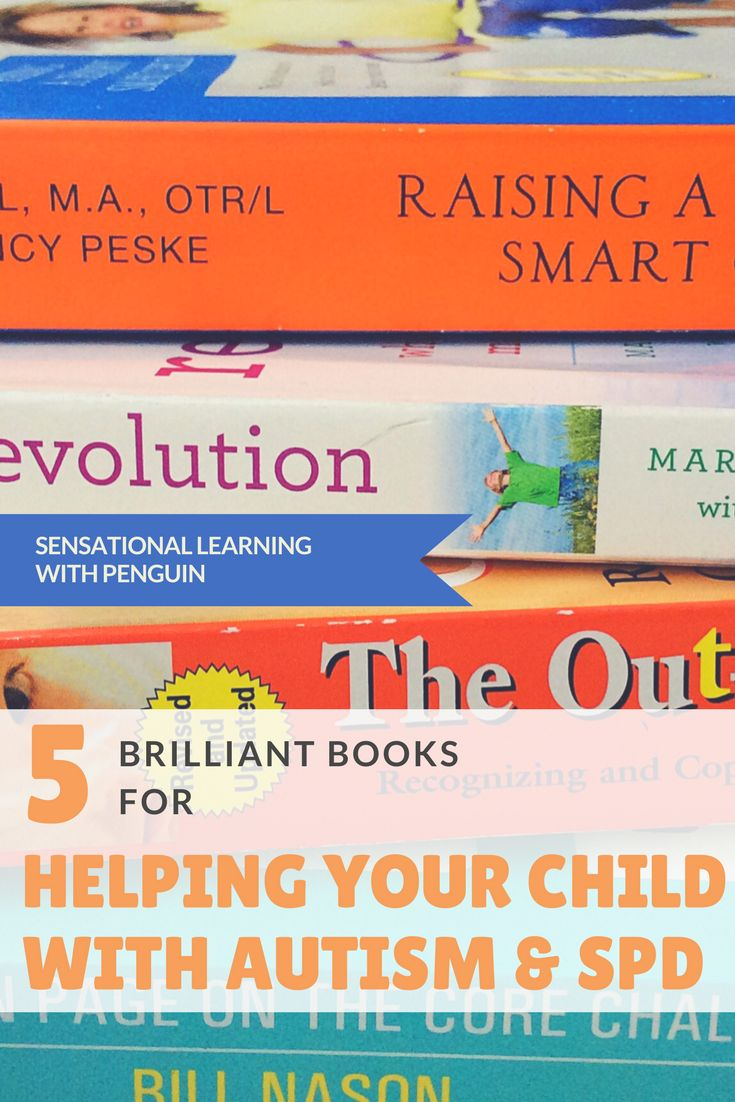 5 brilliant books for helping your child with autism and SPD (Sensory Processing Disorder) - Sensational Learning with Penguin