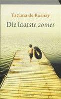 Die laatste zomer http://www.bruna.nl/boeken/die-laatste-zomer-9789047201359