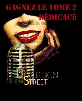 Concours sur Facebook    Le tome 2 de Bourbon Street à gagner dédicacé par Alexis Chabert