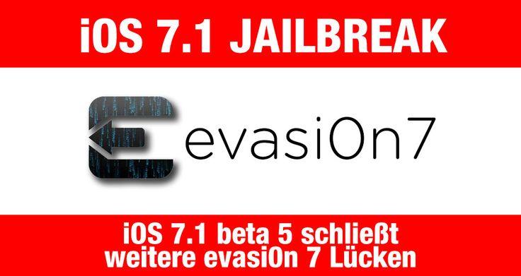 iOS 7.1 Jailbreak: iOS 7.1 b5 und evasi0n 7! - http://apfeleimer.de/2014/02/ios-7-1-jailbreak-ios-7-1-b5-und-evasi0n-7 - Zeitgleich mit der Veröffentlichung von iOS 7.1 Beta 5 gibts auch News zum iOS 7.1 Jailbreakmit evasi0n. Während die evad3rs mit dem evasi0n 1.0.5 Update den iOS 7.0.5 Jailbreakermöglichen wissen wir bereits seit iOS 7.1 beta 4, dass Apple den Kernel Exploit für den Jailbreak von iOS 7.1 mit ev...