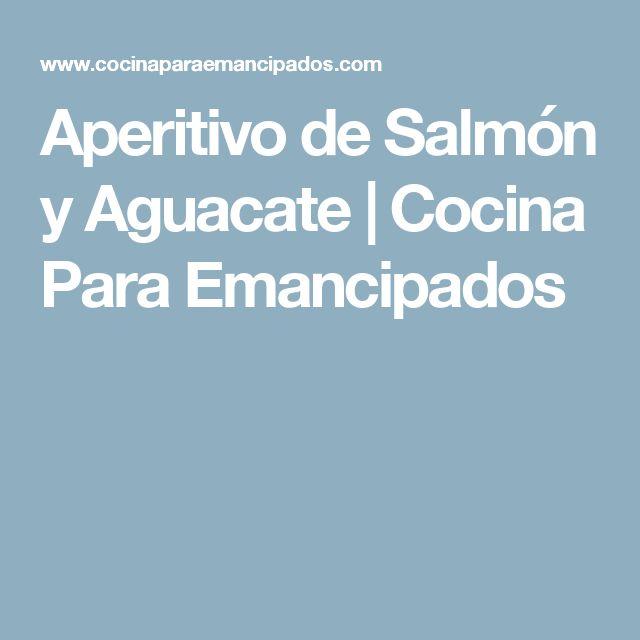 Aperitivo de Salmón y Aguacate | Cocina Para Emancipados