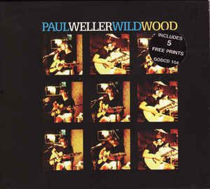 Paul Weller - Wild Wood (CD) at Discogs