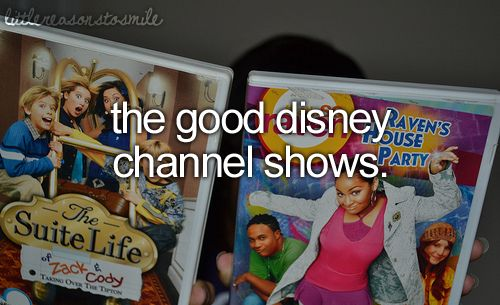Little Reasons To Smile. That so raven, phil of the future, lilo and stitch, lizzy McGuire, hannah montana, and sonny with a chance! I miss them so much!