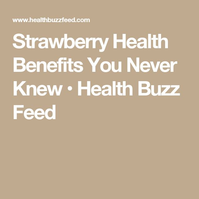 Strawberry Health Benefits You Never Knew • Health Buzz Feed