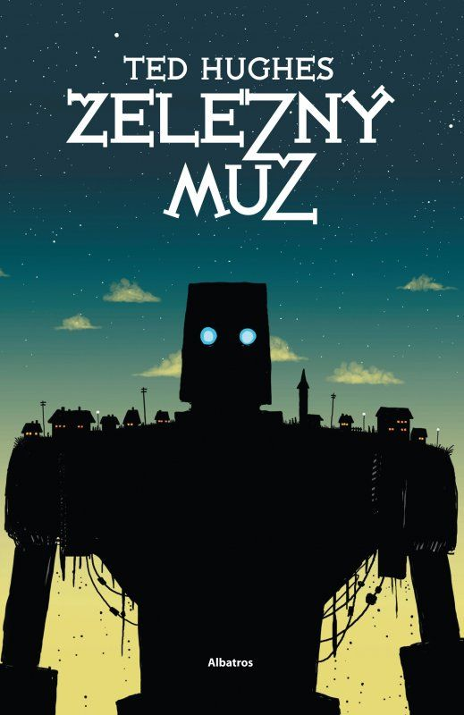 Czech cover of the book The Iron Man by Ted Hughes.