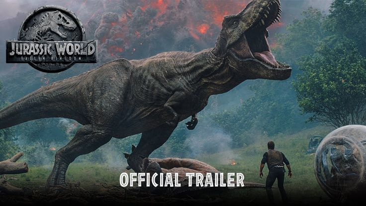 JURASSIC WORLD: FALLEN KINGDOM starring Chris Pratt & Bryce Dallas Howard | Official Trailer | In theaters June 22, 2018