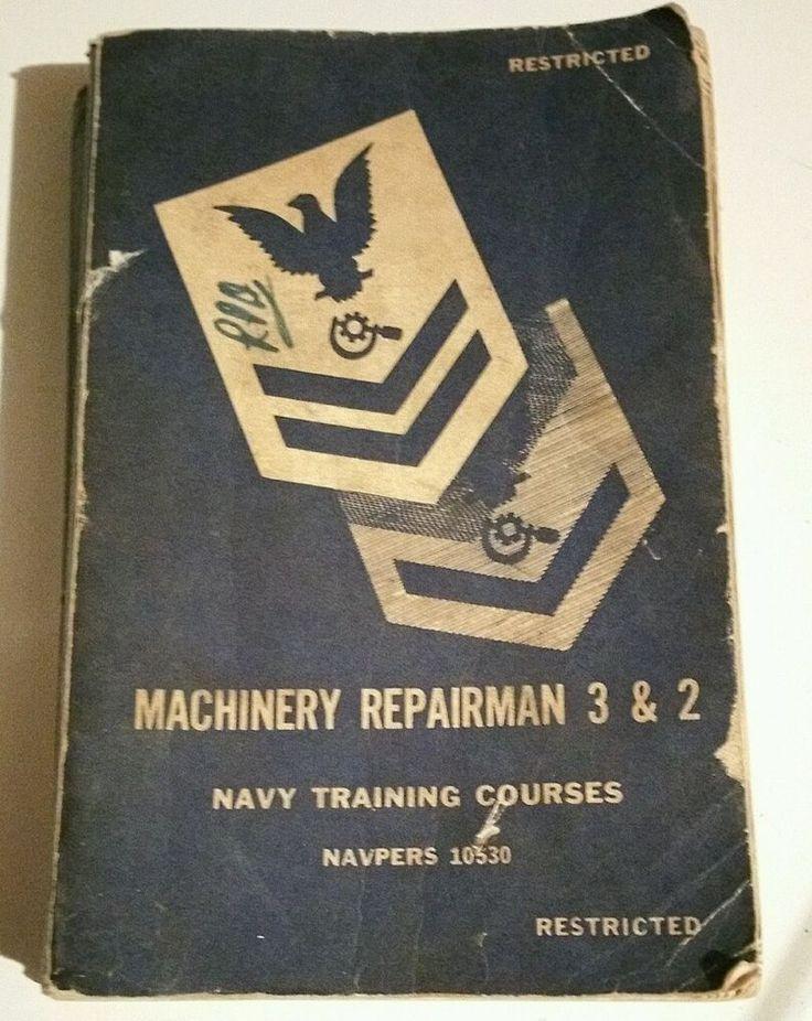 Machinery Repairman 3 & 2 Navy Training Courses Navpers 10530 Book 1952…