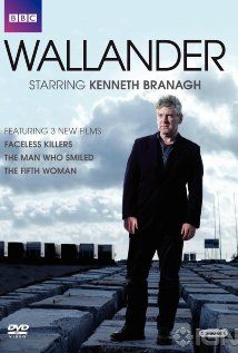 Wallander with Kenneth Branagh based on Swedish series of detective novels