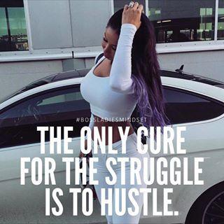 All she know is hustle  @bossladiesmindset Instagram profile - Pikore
