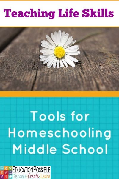 Tools for Homeschooling Middle School: Teaching Life Skills. Videos, books, unique materials to bring the subject to life. @Education Possible