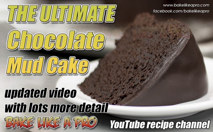 Bake Like A Pro Chocolate Mud Cake