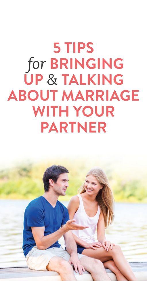 talking about marriage while dating Is there a right time to bring up marriage when you're dating  does care  about marriage, then it can feel nerve-wracking to talk about,.