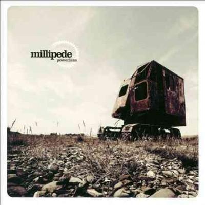 Millipede - Powerless