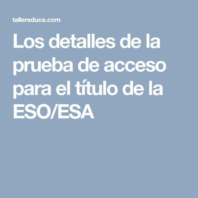 Los detalles de la prueba de acceso para el título de la ESO/ESA