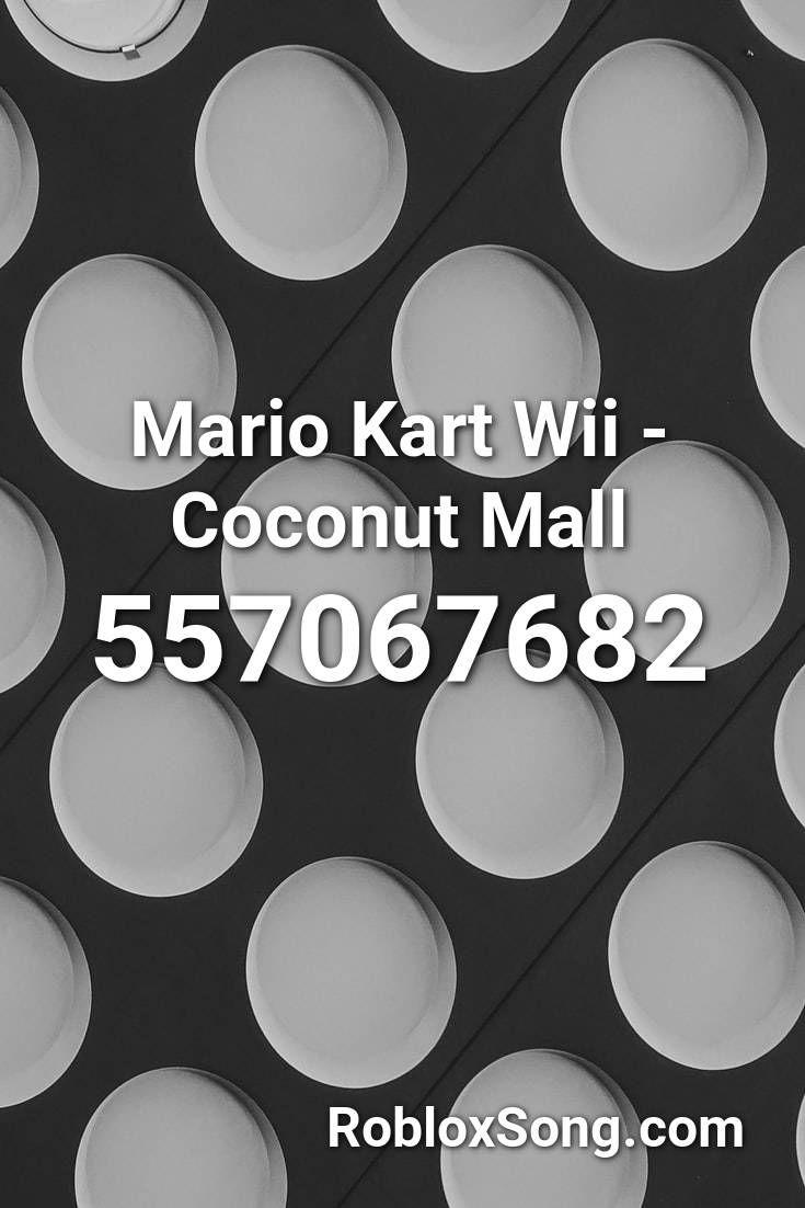 Mario Kart At Roblox Mario Kart Wii Coconut Mall Roblox Id Roblox Music Codes In 2020 Coconut Mall Mario Kart Wii Roblox