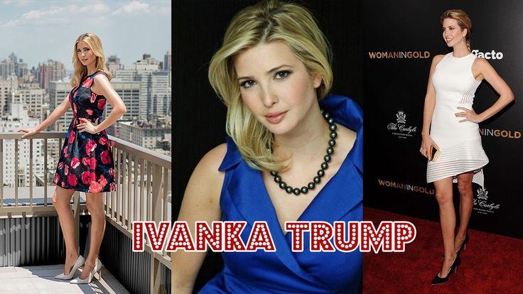 Donald Trump's Daughter   Ivanka Trump   Luxurious Lifestyle and Net Wor...