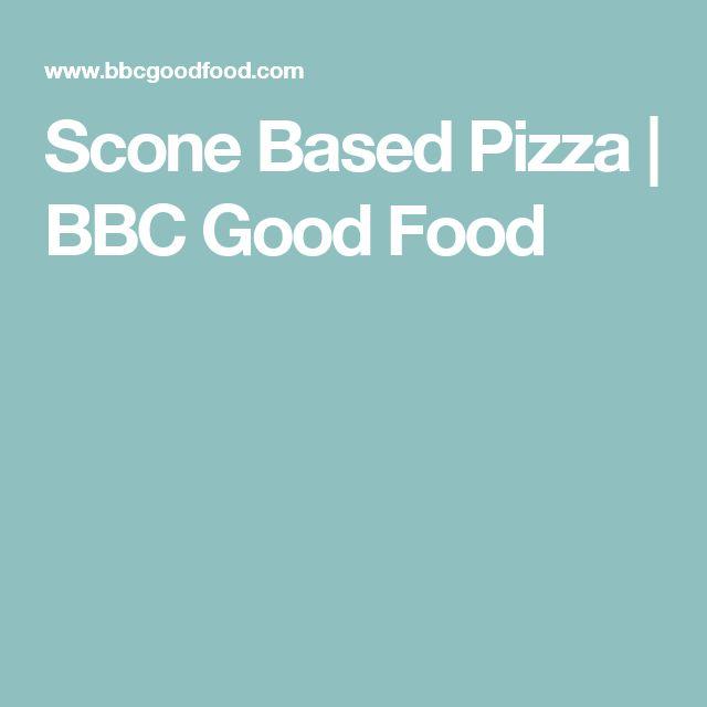 Scone Based Pizza | BBC Good Food