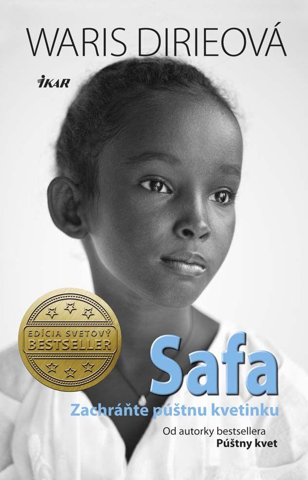Waris nezaváha a odcestuje do somálskeho Džibuti, aby sa pokúsila o nemožné a Safu, púštnu kvetinku, zachránila.   Viac: http://www.bux.sk/knihy/216628-safa.html