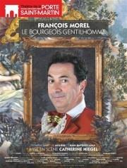 Le bourgeois gentilhomme avec François Morel à la Porte Saint Martin