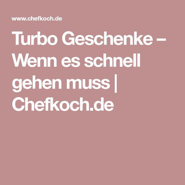 Turbo Geschenke – Wenn es schnell gehen muss   Chefkoch.de