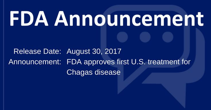 The FDA has granted accelerated approval to benznidazole, the first treatment approved in the US for Chagas disease!